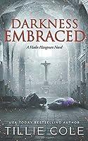 Darkness Embraced (Hades Hangmen #7)