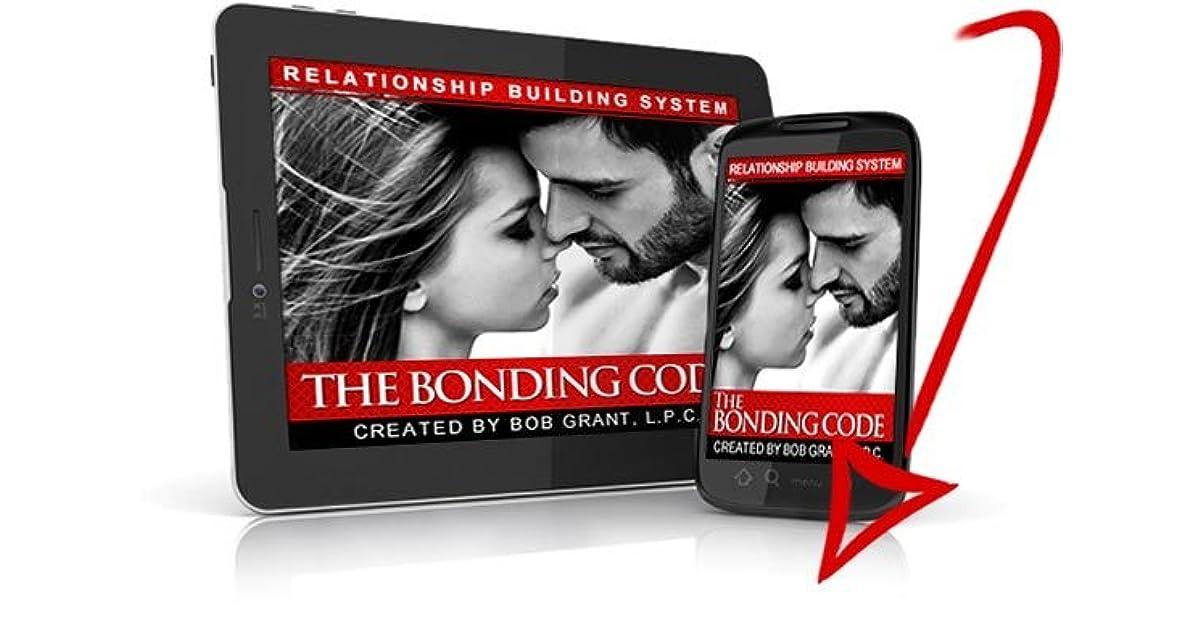 The Bonding Code by Bob Grant