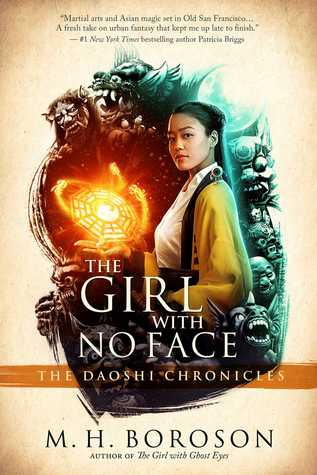 The Girl with No Face (The Daoshi Chronicles, #2)