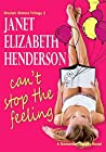 Can't Stop the Feeling (Sinclair Sisters, #2)