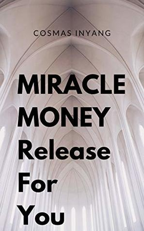 MIRACLE MONEY Release For You:     Instant Miracle Money