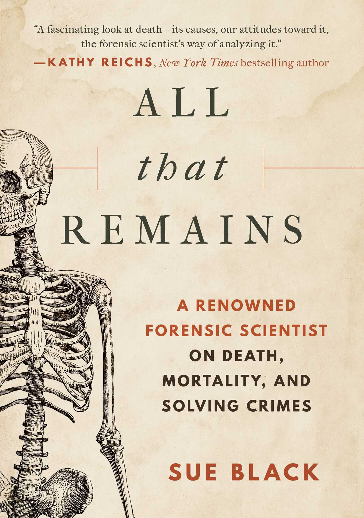 All that Remains- A Renowned Forensic
