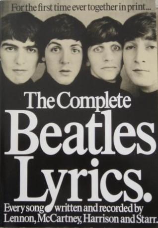 The Beatles Lyrics: The Songs of Lennon, McCartney, Harrison