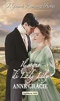 Il sogno di Lady Lily (Marriage of Convenience, #2)