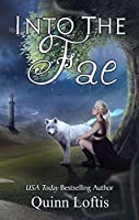 Into the Fae (The Gypsy Healer Series Book 1)