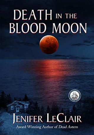 Death In The Blood Moon (Windjammer Mystery Series Book 6)