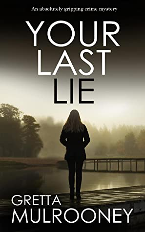 Your Last Lie (Tyrone Swift, #6)