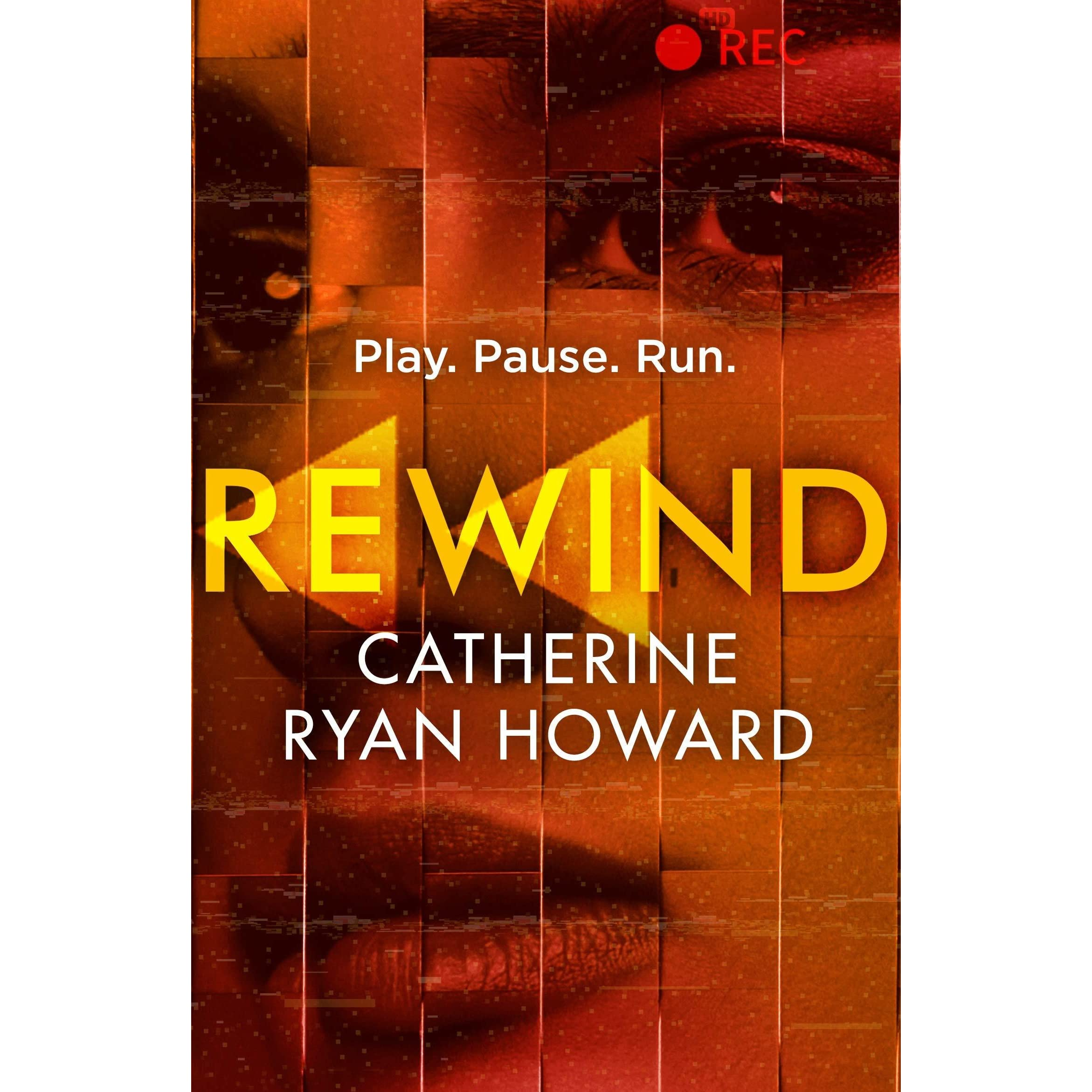 Rewind by Catherine Ryan Howard