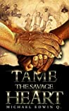 TAME THE SAVAGE H...