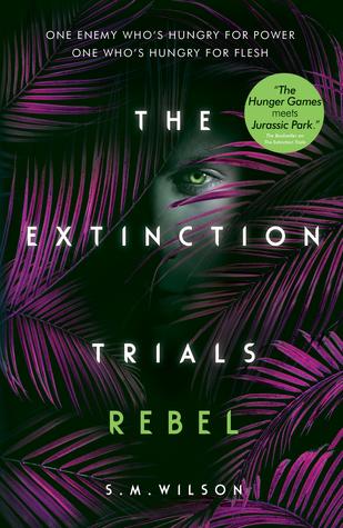 Rebel (The Extinction Trials, #3)