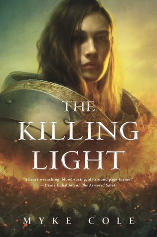 The Killing Light by Myke Cole