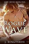 Rogue Wave (Cake, #5)