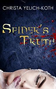 Spider's Truth (Detective Trann, #1)