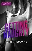 Getting Naughty: A Scorching Hot Romance