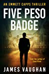 Five Peso Badge