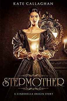 STEPMOTHER: A Cinderella Origin Story