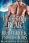 Babysitter Bear (Bear Creek Protectors #3)