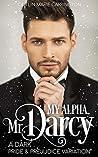 My Alpha, Mr. Darcy