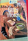 Bitter Words (Secrets of the Castleton Manor Library, #2)