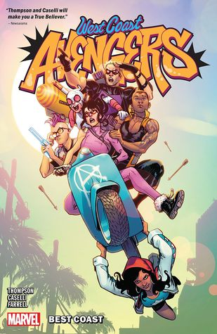 West Coast Avengers, Vol. 1 by Kelly Thompson