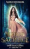 Mirror Sacrifice: A YA Urban Fantasy Novel (Dark Legacy Series, #2)