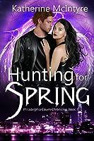 Hunting for Spring (Philadelphia Coven Chronicles #1)