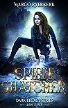 Spirit Snatcher (The Ardere Series, #3)