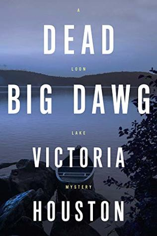 Dead Big Dawg by Victoria Houston