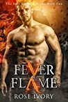Fever & Flame (Holt Brothers, #1)