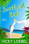 Sweetheart Bride (Brides of Paradise #2)