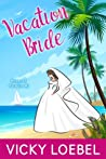 Vacation Bride (Brides of Paradise #1)