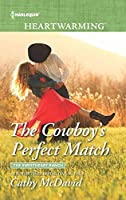 The Cowboy's Perfect Match (The Sweetheart Ranch, #2)