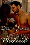 Claimed and Mastered (Wayward Mates, #6)