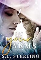 In Your Arms (The Malone Brothers #2)