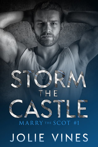Storm the Castle (Marry the Scot, #1)