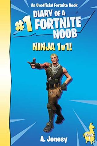 Diary of a Fortnite Noob: Ninja 1v1! by A  Jonesy