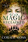 Magic Reclaimed