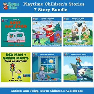 Playtime Children's Stories 7 Story Bundle: Seven Wonderful Audiobook Stories for Kids in One Bundle