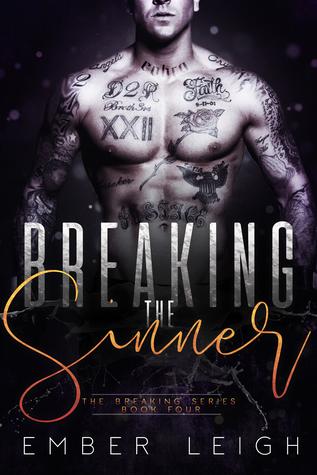 Breaking The Sinner (Breaking #3)