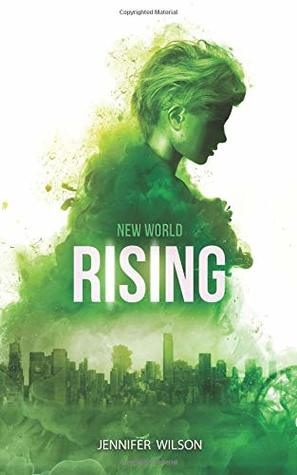 New World Rising by Jenifer Wilson