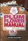 Ancient Xiangqi Classics: Plum Flower Manual by Wang
