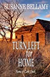 Turn Left for Home (Home to Lark Creek #3)