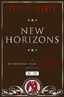 New Horizons (Metahuman Files: Classified #2)