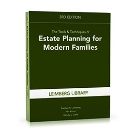 The Tools  Techniques of Estate Planning for Modern Families, 3rd Edition