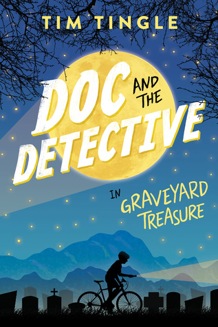 Doc and the Detective in: Graveyard Treasure