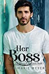 Her Boss (Braxton Brothers, #1)