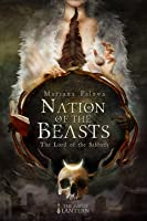 The Lord of the Sabbath (Nation of the Beasts #1)