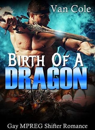 Birth Of A Dragon by Van Cole