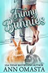 Funny Bunnies: A sweet opposites-attract romance novelette (The Pet Set Book 3)