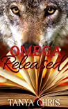 Omega Released (Omega Reimagined #3)